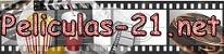 Peliculas 21. Ver peliculas online gratis, comentarios de peliculas analizadas, las mejores peliculas